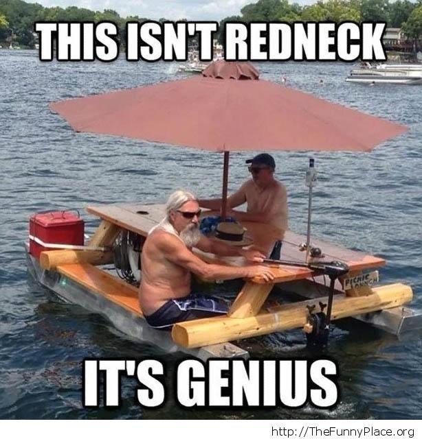 Redneck genius