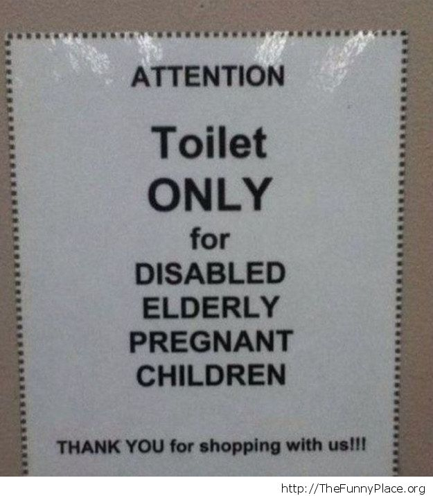 Toilet only