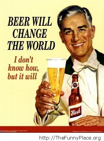 Beer will change the world vintage sign