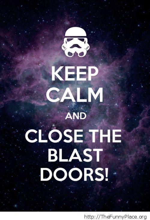 Close the blast doors