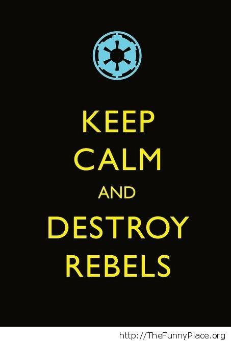 Destroy rebels