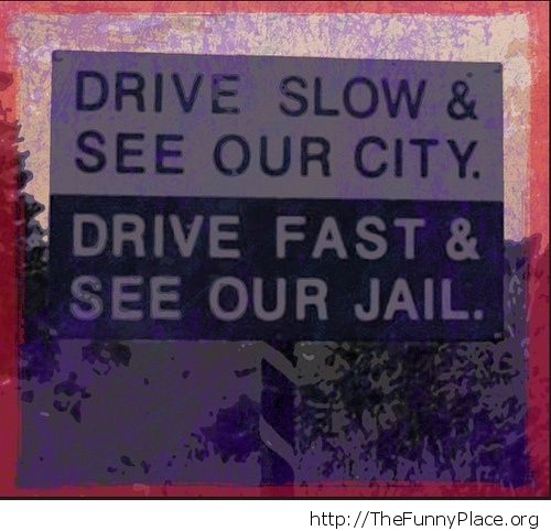 Driving slow or fast