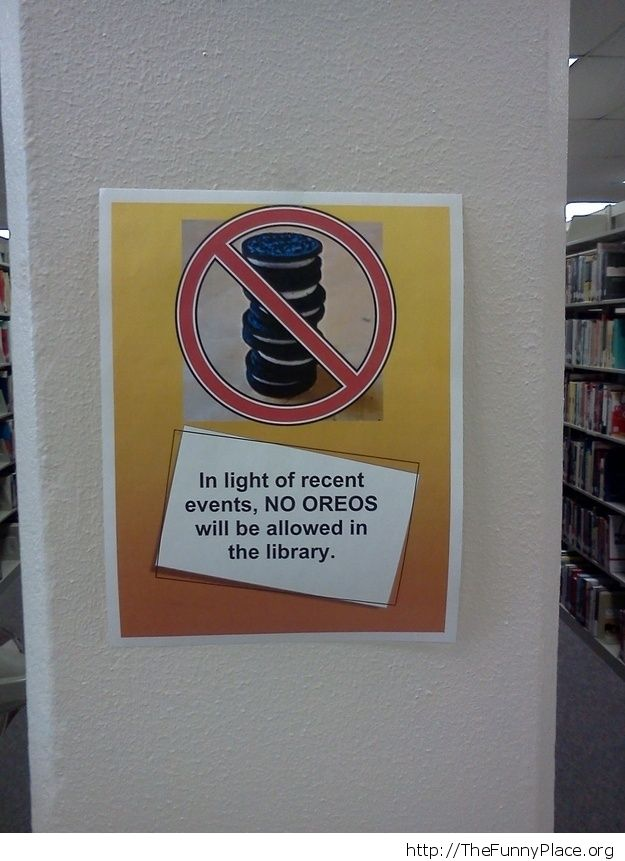 No oreo allowed