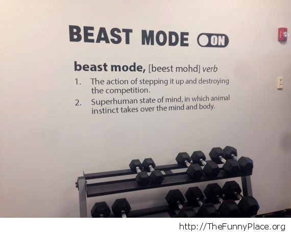 Beast mode on thefunnyplace